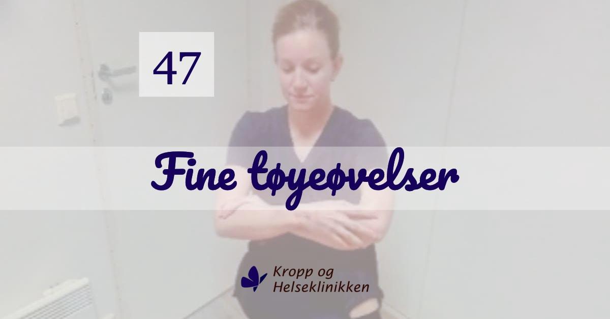 Ukens treningsøkt - Fine tøyeøvelser - Uke 47, 2020 - Kropp og Helseklinikken AS